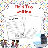 Field Day Writing