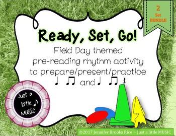 Field Day -pre-reading notation prepare present practice ta titi & ta titi rest