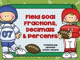 Field Goal Fractions, Decimals and Percents Small Group Activity
