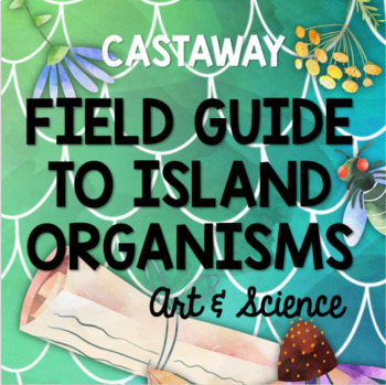 Field Guide of Island Organisms from Kensuke's Kingdom