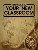 Field Guide to Your New Classroom