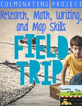 Plan Your Own Field Trip: A Culminating Project