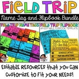 Field Trip Bundle (Editable Flipbook and Name Tags)