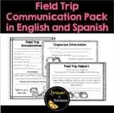 Field Trip Communication Pack- English and Spanish