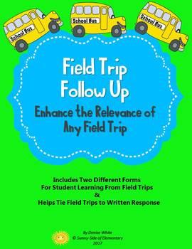 Field Trip Follow Up