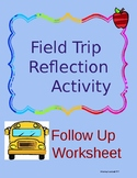 Field Trip Follow-up Worksheet