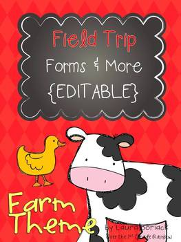 Field Trip Forms and  More - FARM Theme {EDITABLE}