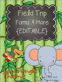 Field Trip Forms & More - ZOO/JUNGLE Theme {EDITABLE}