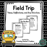 Field Trip Forms, Reflections, and Bus Activities