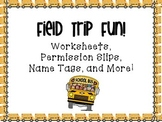 Field Trip Forms!  Worksheets, Checklists, Evaluations, and More!