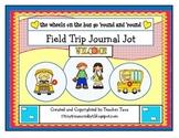 Field Trip Journal Jot