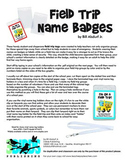 Field Trip Name Badges