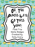 Field Trip Name Badges, Field Trips, Name Badges, Classroom Management