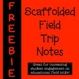 Field Trip Notes FREEBIE!