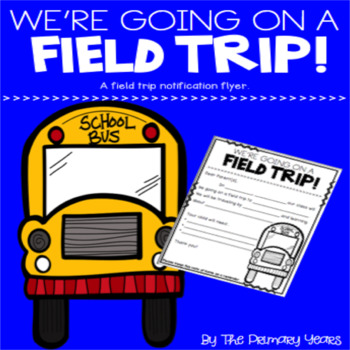 Field Trip Notification Form