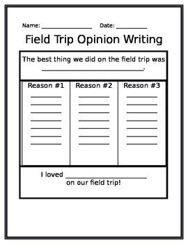 Field Trip Opinion Writing