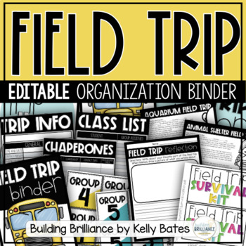 Field Trip Organizational Tools and Binder