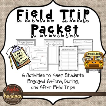 Field Trip Packet - Before, During, and After