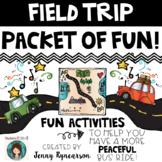 Field Trip Packet of FUN!!!