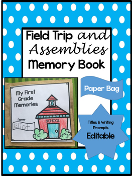 Field Trip Paper Bag Memory Book- Editable