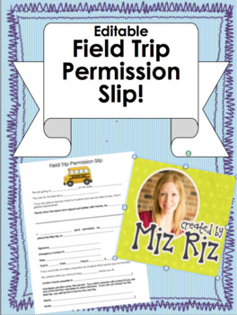 Field Trip Permission Slip