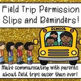 Field Trip Permission Slip Templates and Field Trip Reminders