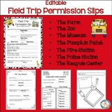 Field Trip Permission Slips   Editable