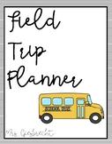 Field Trip Planner / Reflection