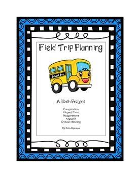 Field Trip Planning:  A Math Project