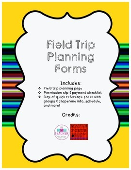 Field Trip Planning Forms