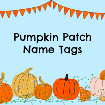 Field Trip Pumpkin Name Tags!