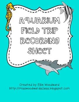 Field Trip Recording Sheet- AQUARIUM