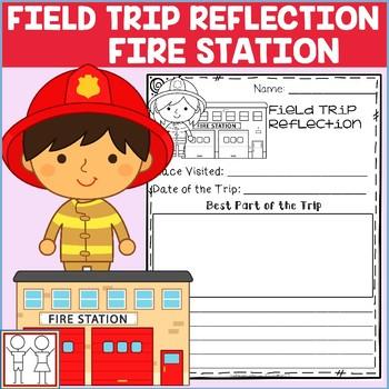 Field Trip Reflection Fire Safety Kindergarten
