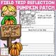 BUNDLE: Field Trip Reflection