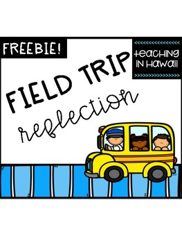 Field Trip Reflection