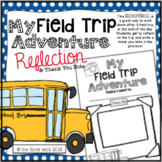 Field Trip Reflection Writing Activity & Thank You Note