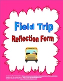 Field Trip Reflection Form