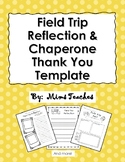 Field Trip Reflection and Chaperone Thank You Template