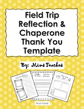 Field trip reflection and chaperone thank you template by mims teaches field trip reflection and chaperone thank you template maxwellsz