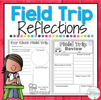 Field Trip Reflections