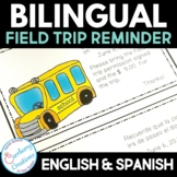 Bilingual Field Trip Reminder Note: English and Spanish