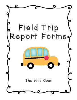 Field Trip Report Forms