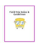 Field Trip Rules & Guidelines