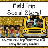 Field Trip Rules Social Story