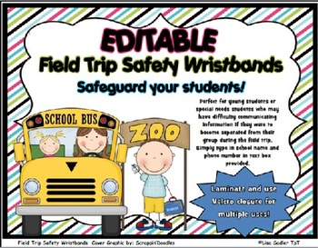 Field Trip Safety Wristbands-EDITABLE
