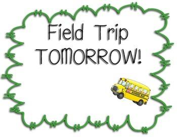 Field Trip Sign
