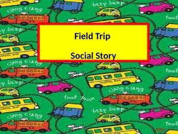 Field Trip Social Story