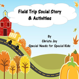 Field Trip Social Stories, Activities, and Power Cards