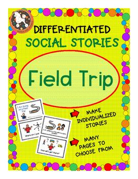 Field Trip Social Story for ASD, Non-Verbal, Special Needs (Boardmaker)
