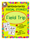 Field Trip Social Story for ASD, Non-Verbal, Special Needs (Boardmaker)